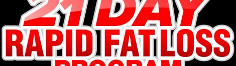 21 Day rapid fat loss program